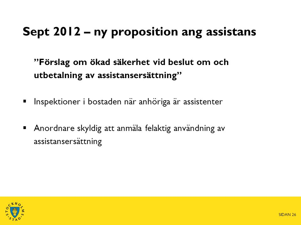 Sept 2012 – ny proposition ang assistans
