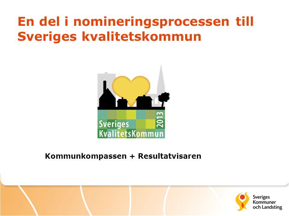 En del i nomineringsprocessen till Sveriges kvalitetskommun