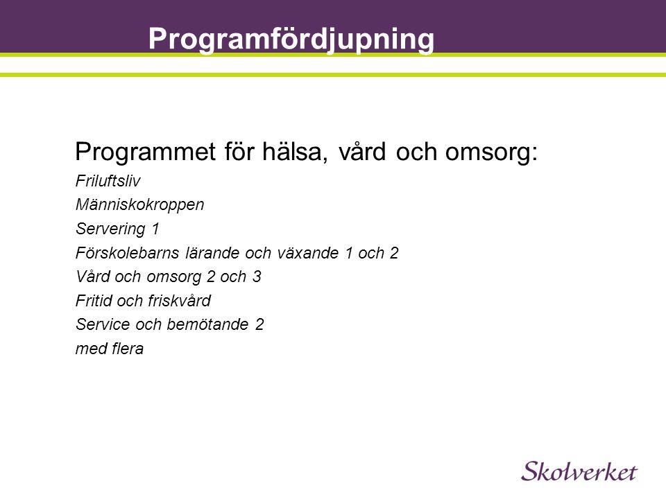 Programfördjupning Programmet för hälsa, vård och omsorg: Friluftsliv