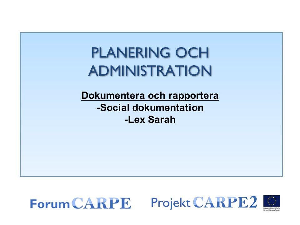 Dokumentera och rapportera -Social dokumentation