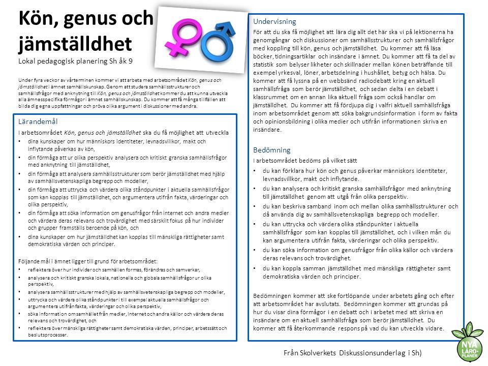 Kön, genus och jämställdhet Lokal pedagogisk planering Sh åk 9