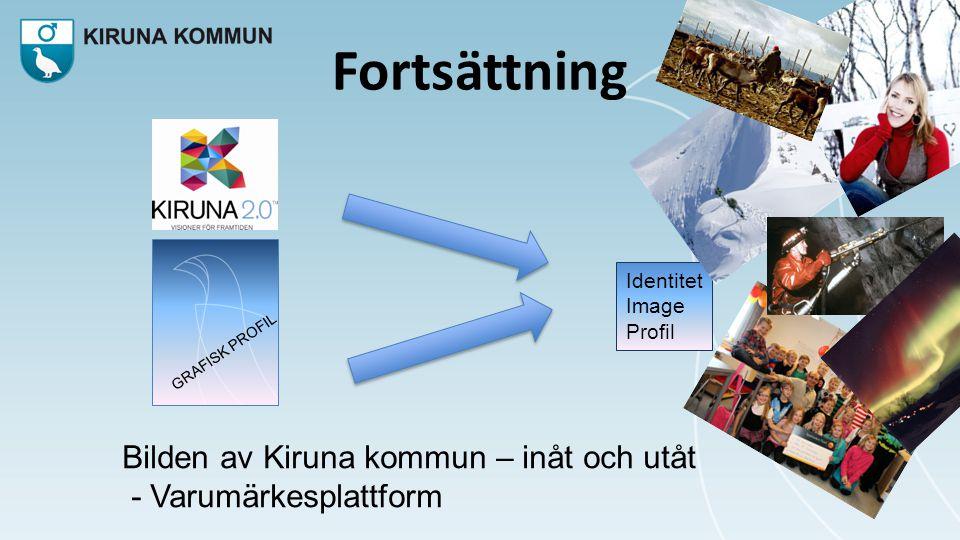 Fortsättning Bilden av Kiruna kommun – inåt och utåt