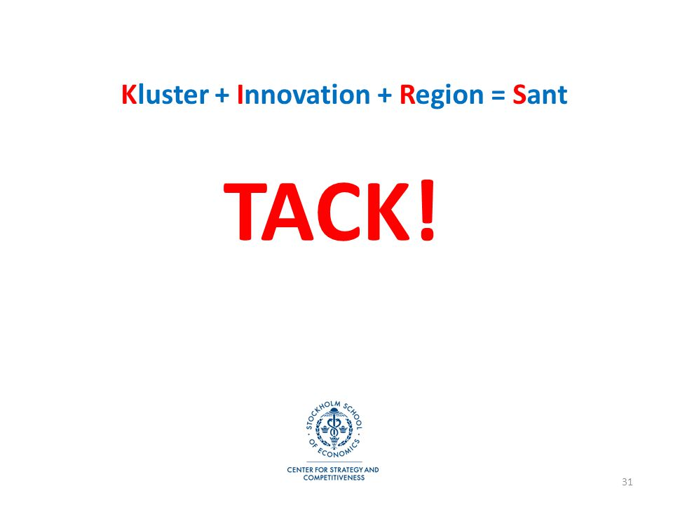 Kluster + Innovation + Region = Sant