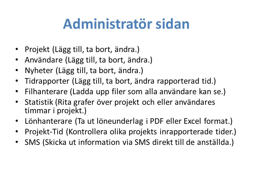 Administratör sidan Projekt (Lägg till, ta bort, ändra.)