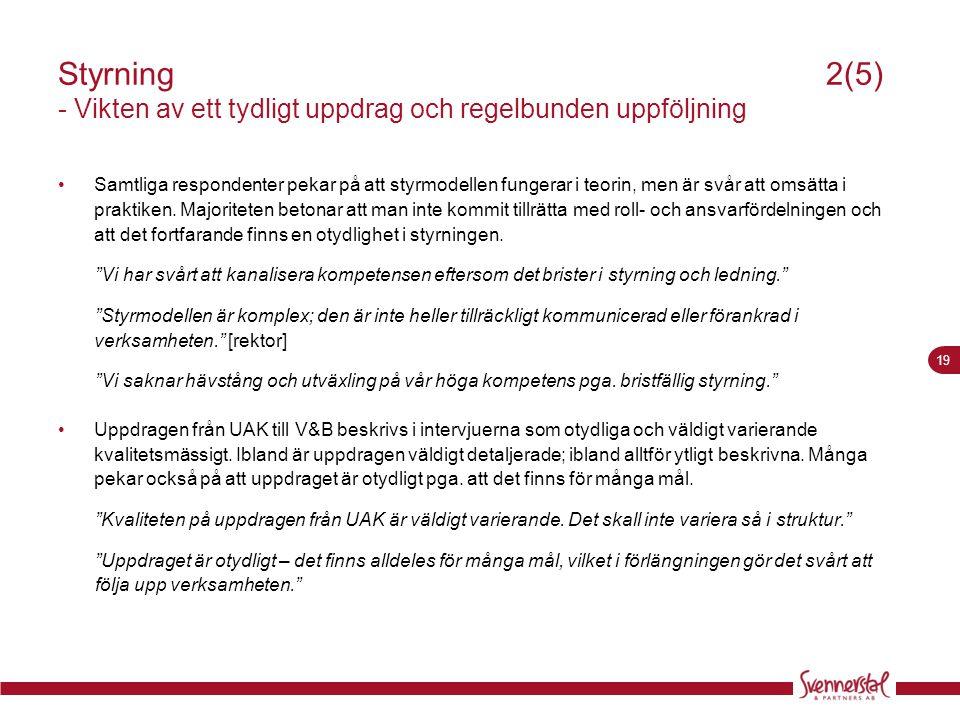 Styrning 2(5) - Vikten av ett tydligt uppdrag och regelbunden uppföljning