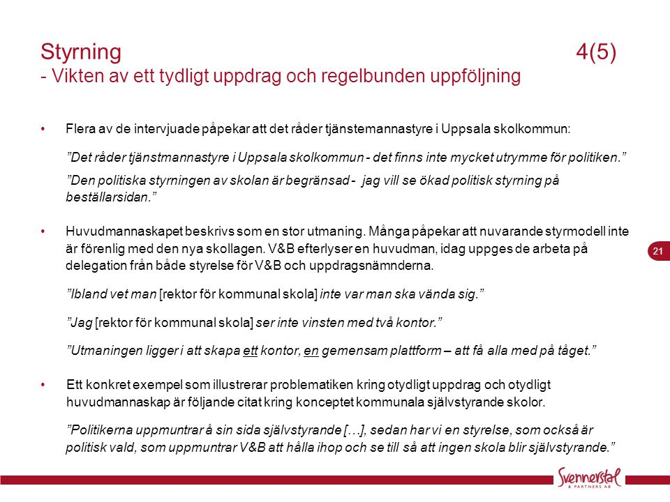 Styrning 4(5) - Vikten av ett tydligt uppdrag och regelbunden uppföljning
