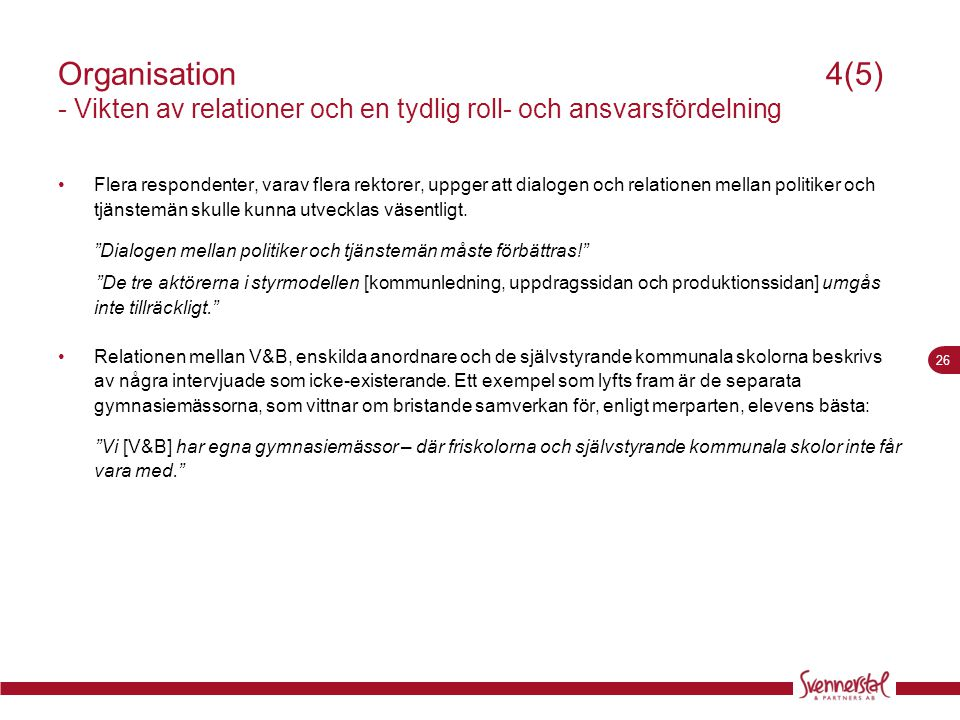Organisation 4(5) - Vikten av relationer och en tydlig roll- och ansvarsfördelning