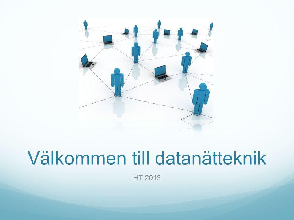 Välkommen till datanätteknik