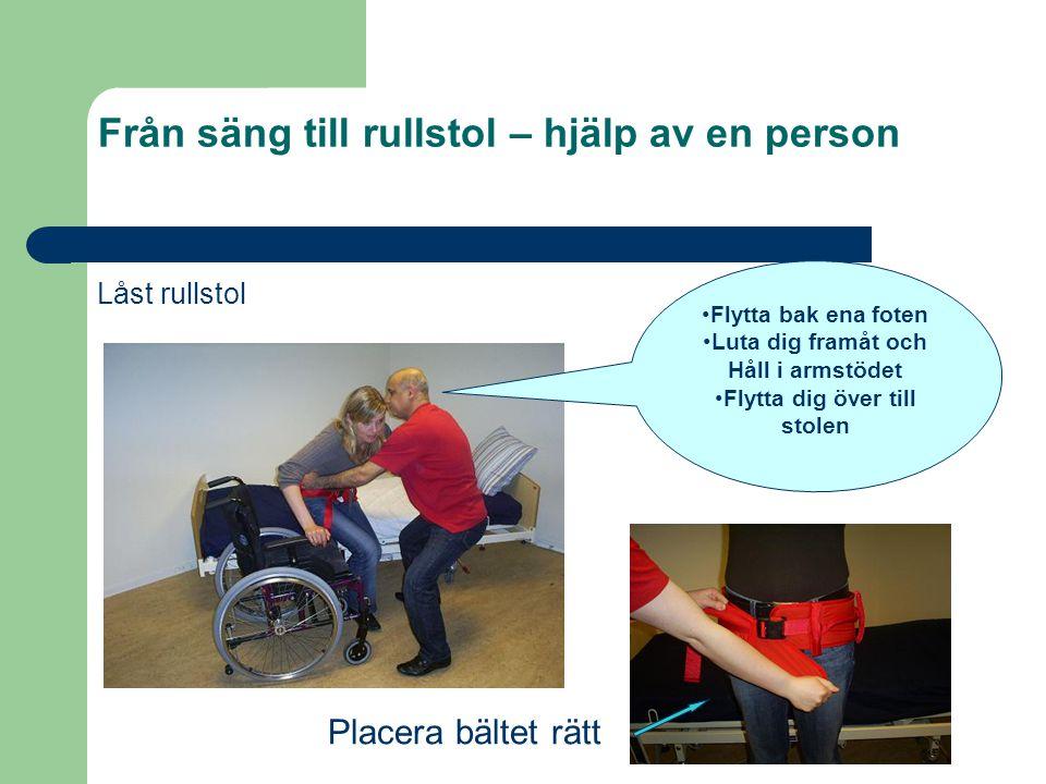 Från säng till rullstol – hjälp av en person