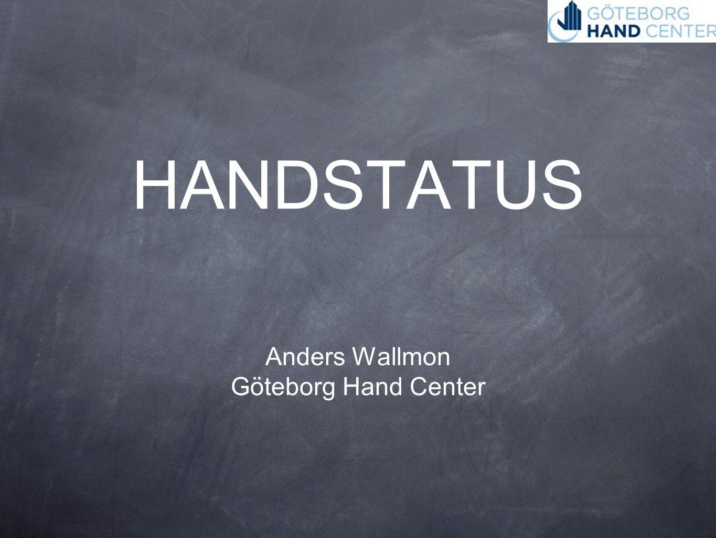HANDSTATUS Anders Wallmon Göteborg Hand Center