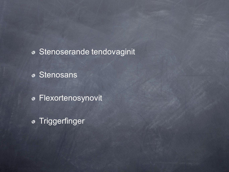Stenoserande tendovaginit