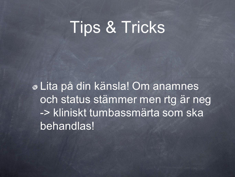 Tips & Tricks Lita på din känsla.