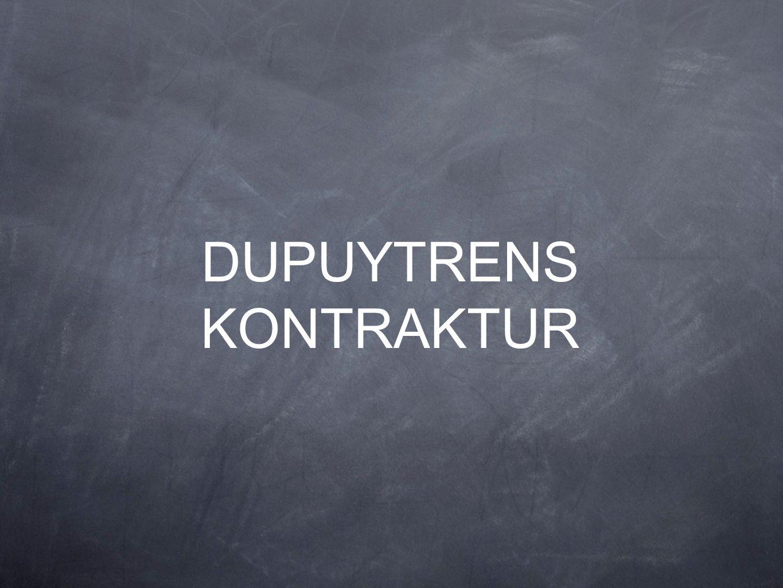 DUPUYTRENS KONTRAKTUR