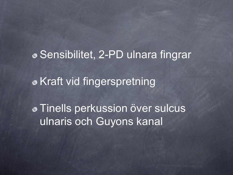 Sensibilitet, 2-PD ulnara fingrar
