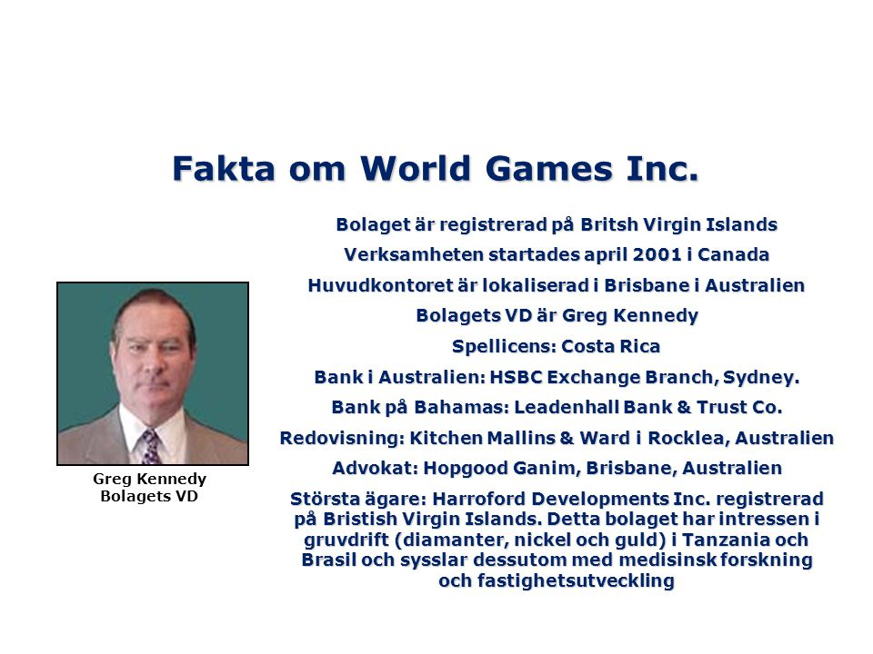 Fakta om World Games Inc.