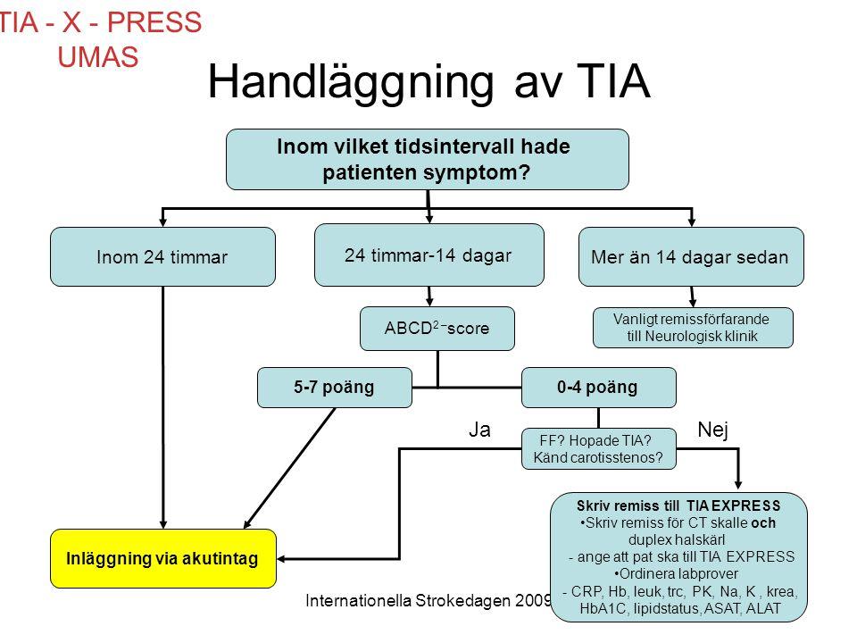 Handläggning av TIA TIA - X - PRESS UMAS