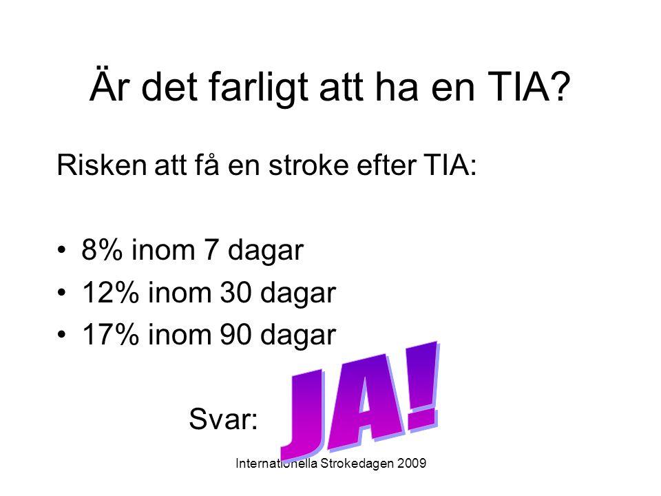 Är det farligt att ha en TIA