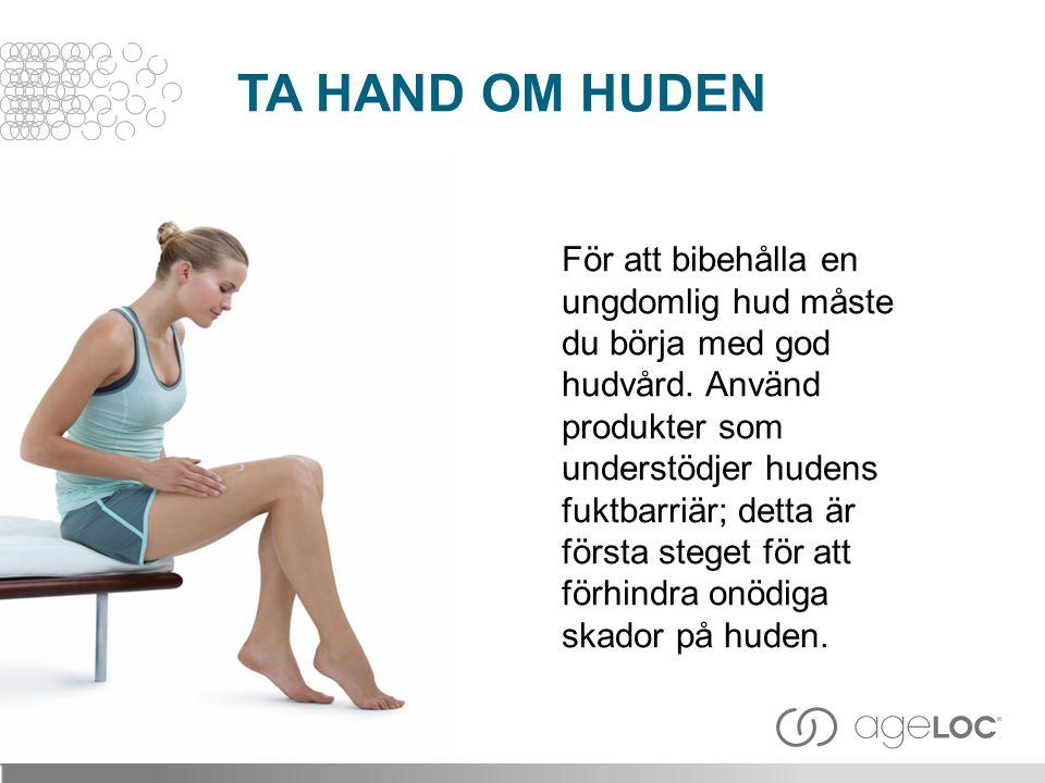TA HAND OM HUDEN