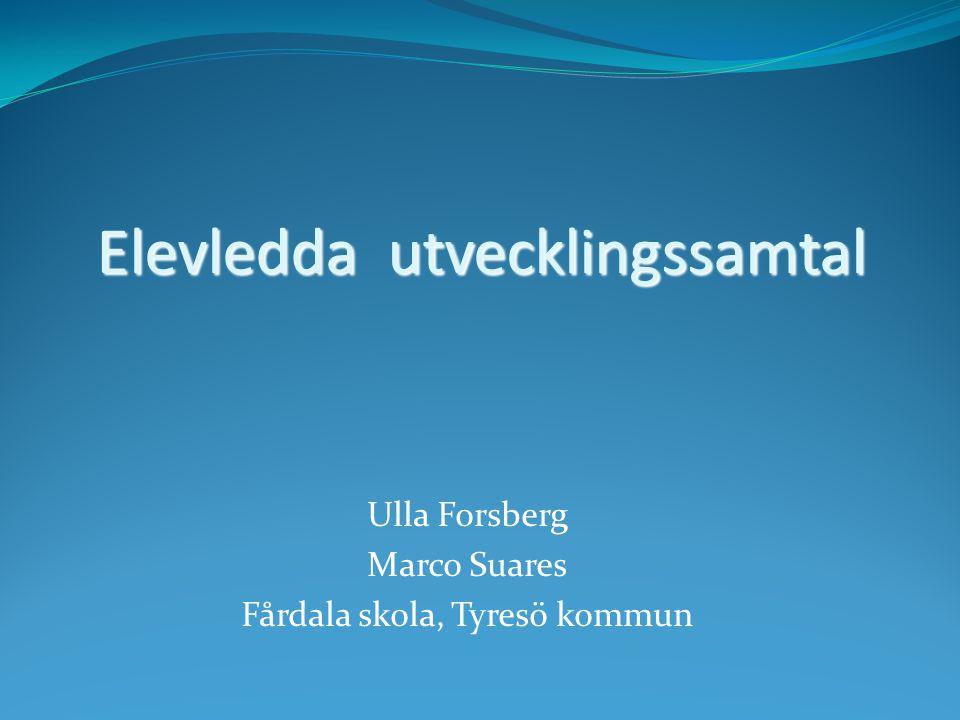 Ulla Forsberg Marco Suares Fårdala skola, Tyresö kommun