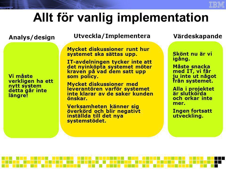 Allt för vanlig implementation