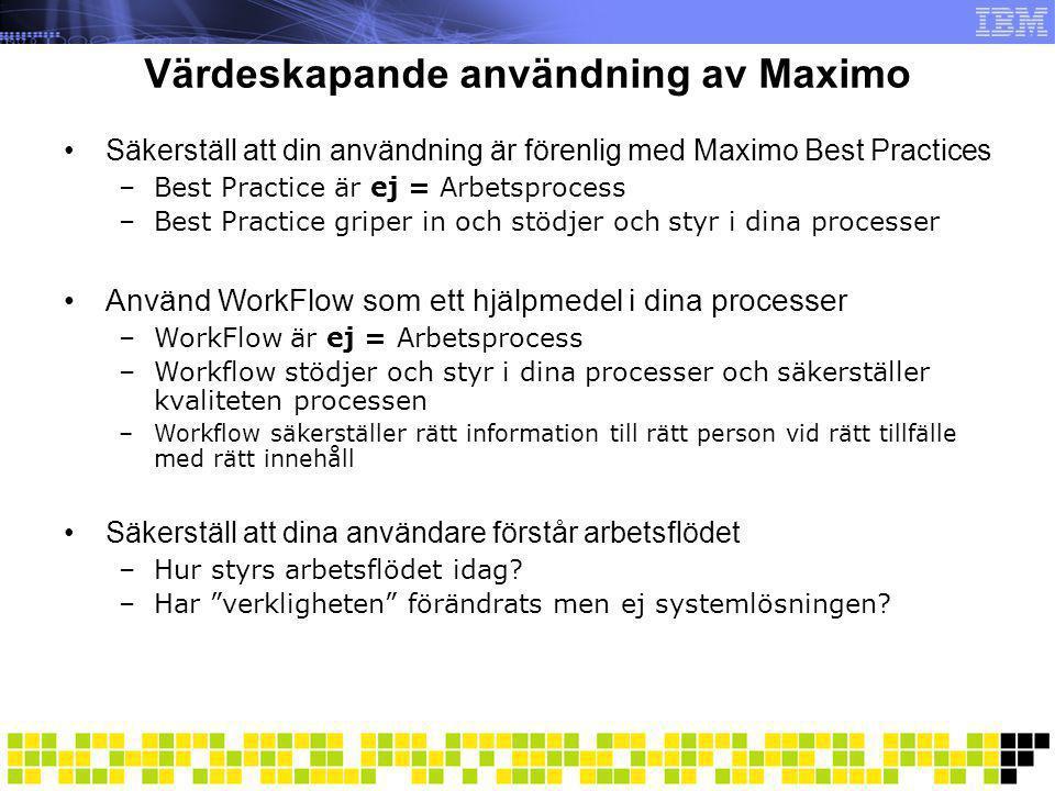 Värdeskapande användning av Maximo