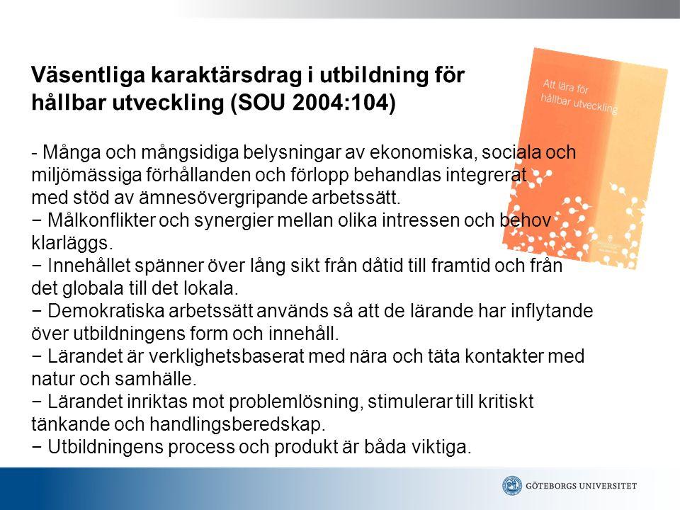 Väsentliga karaktärsdrag i utbildning för hållbar utveckling (SOU 2004:104)