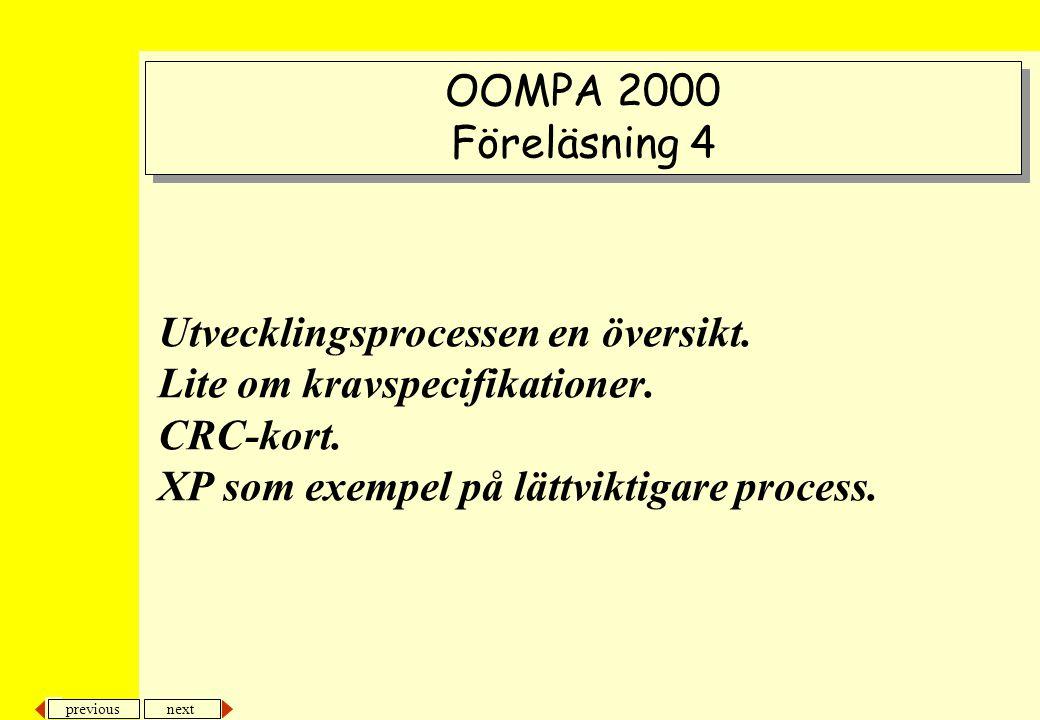 OOMPA 2000 Föreläsning 4. Utvecklingsprocessen en översikt.