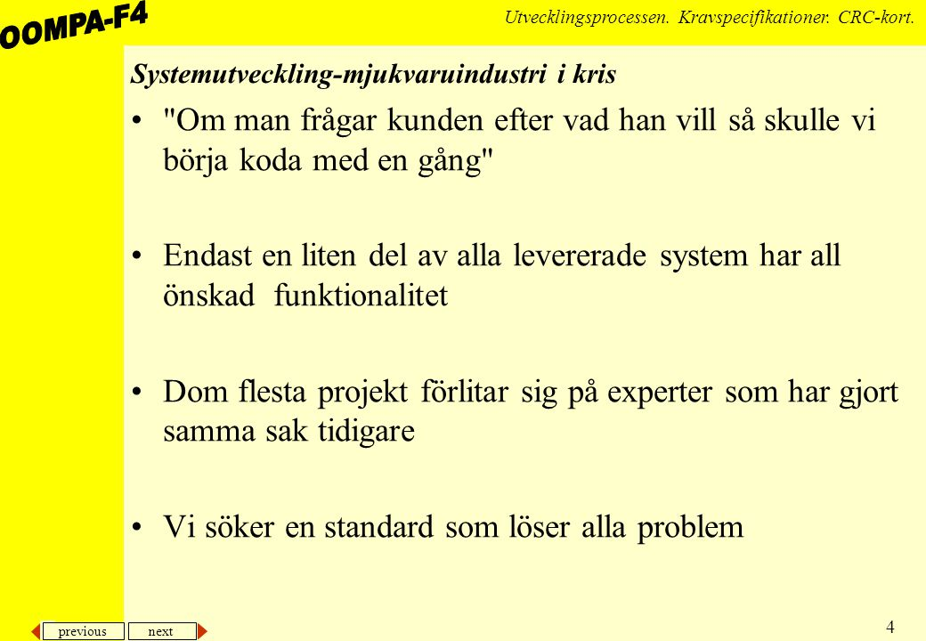 Systemutveckling-mjukvaruindustri i kris