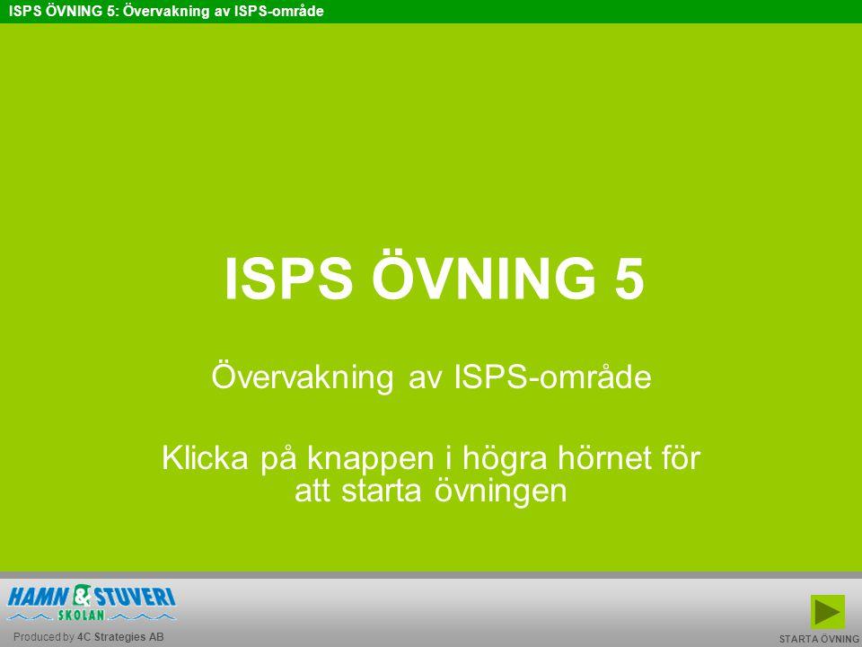 ISPS ÖVNING 5 Övervakning av ISPS-område