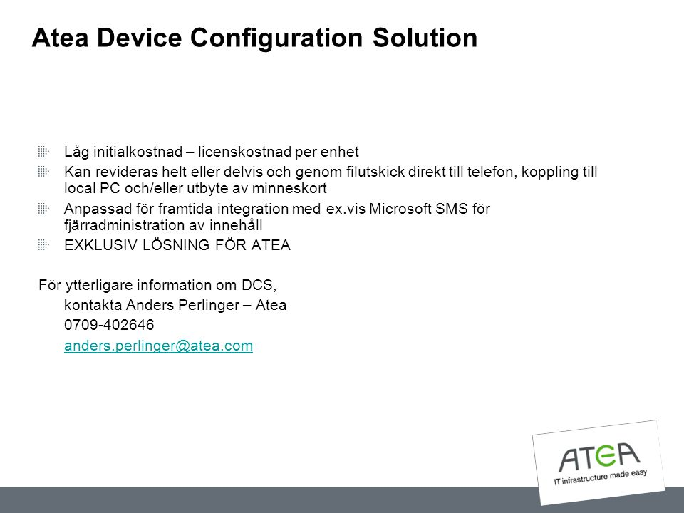 Atea Device Configuration Solution