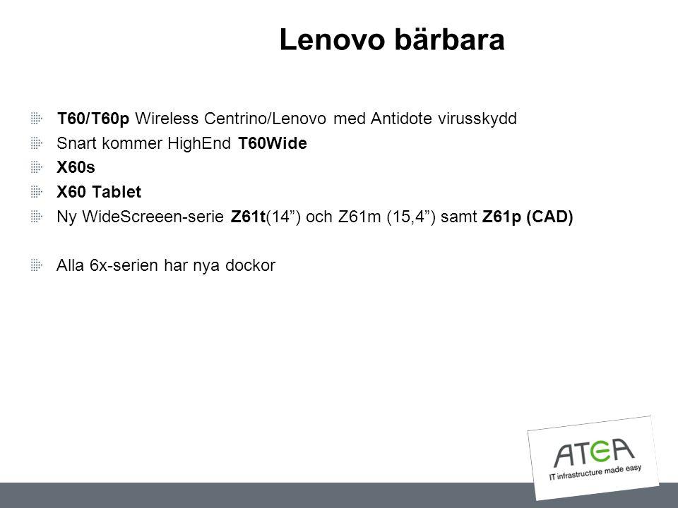 Lenovo bärbara T60/T60p Wireless Centrino/Lenovo med Antidote virusskydd. Snart kommer HighEnd T60Wide.