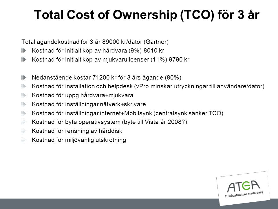 Total Cost of Ownership (TCO) för 3 år