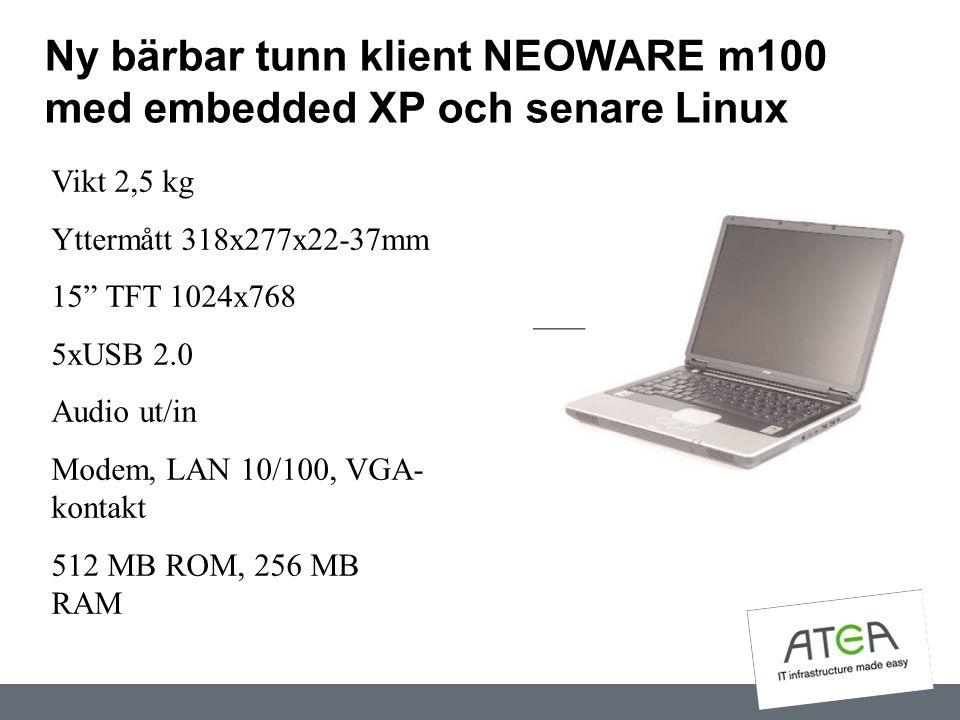 Ny bärbar tunn klient NEOWARE m100 med embedded XP och senare Linux