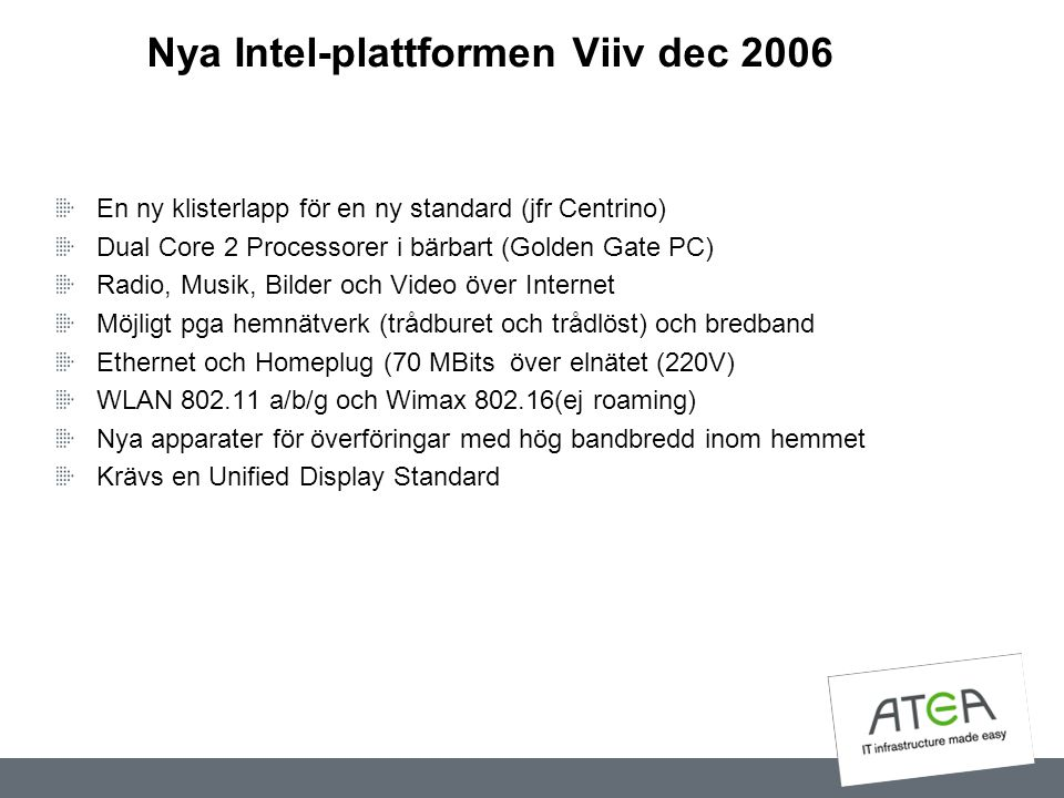 Nya Intel-plattformen Viiv dec 2006