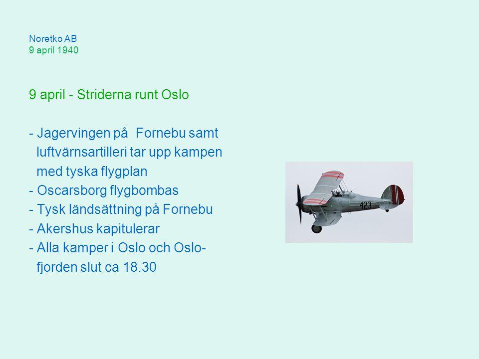 9 april - Striderna runt Oslo - Jagervingen på Fornebu samt