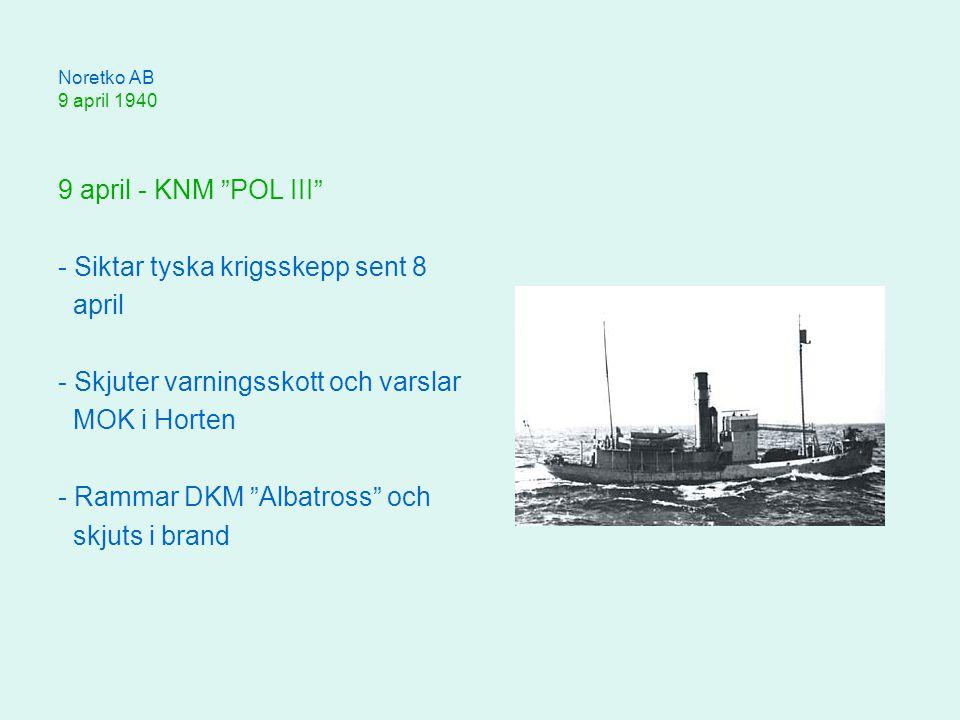 - Siktar tyska krigsskepp sent 8 april