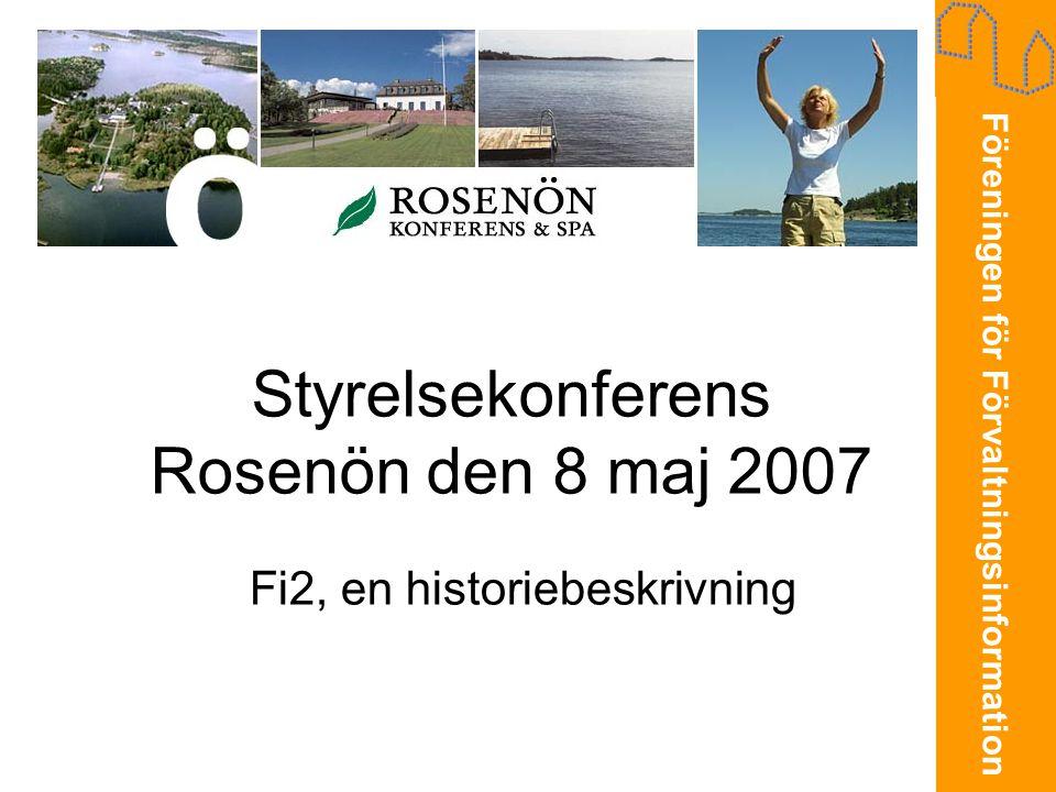 Styrelsekonferens Rosenön den 8 maj 2007