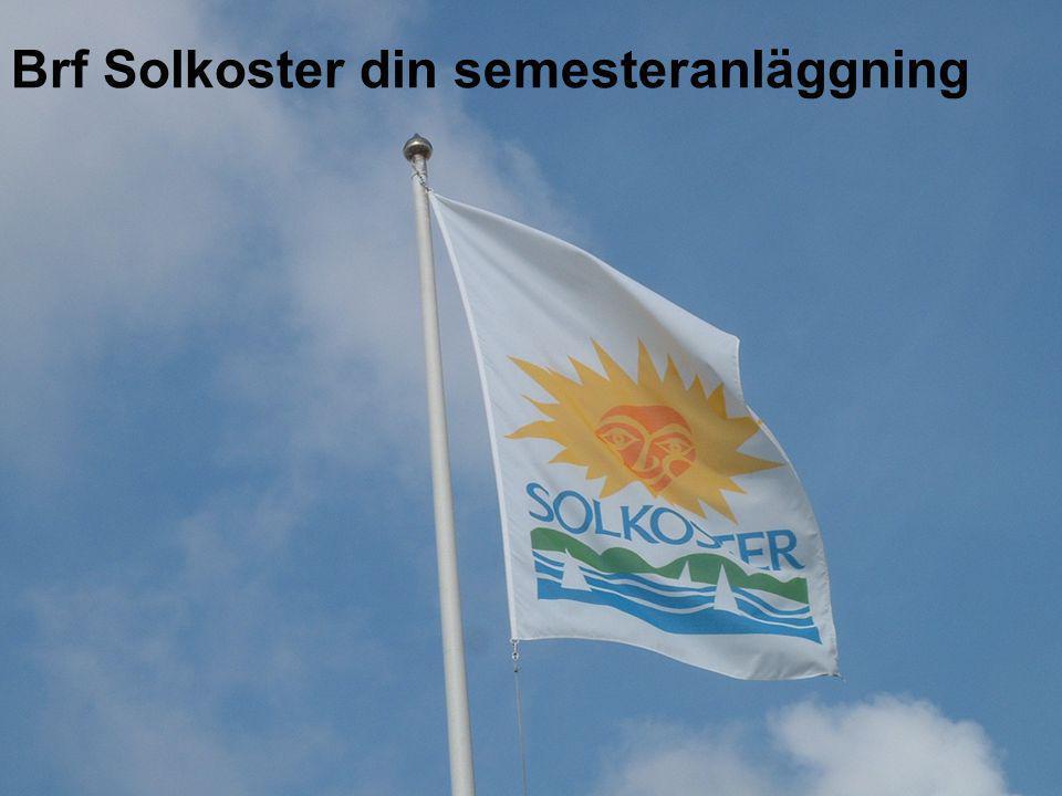Brf Solkoster din semesteranläggning