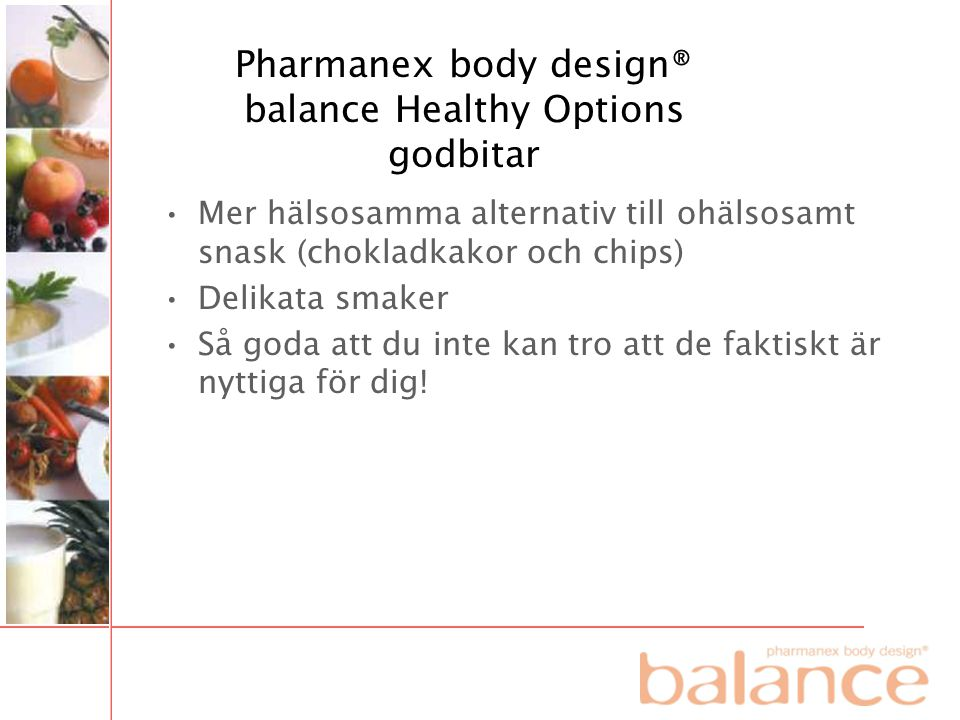 Pharmanex body design® balance Healthy Options godbitar