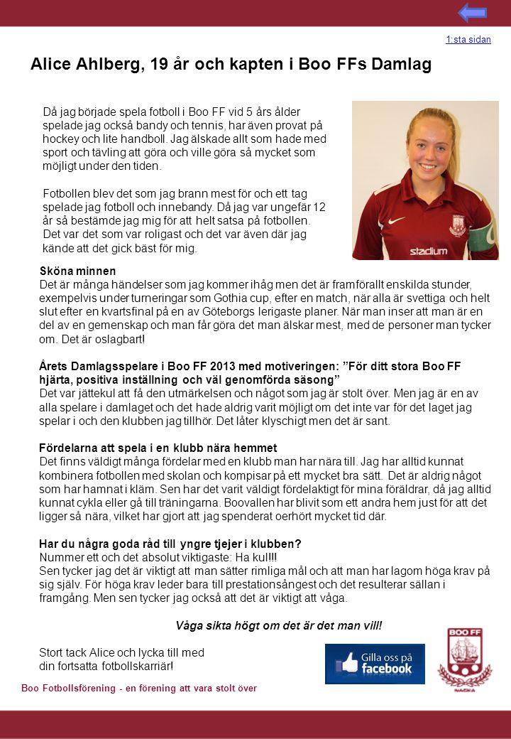 Alice Ahlberg, 19 år och kapten i Boo FFs Damlag
