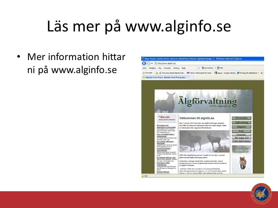 Läs mer på www.alginfo.se
