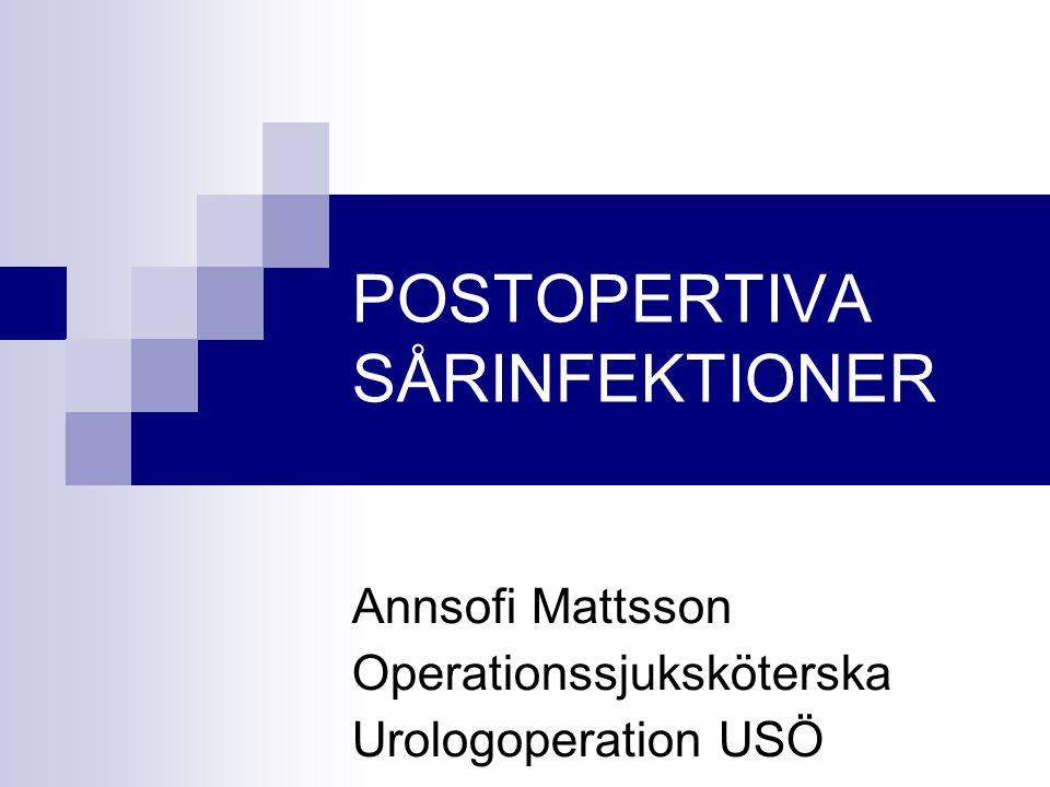 POSTOPERTIVA SÅRINFEKTIONER