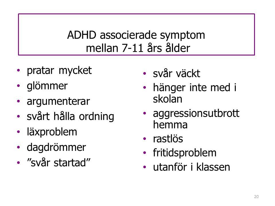 ADHD associerade symptom mellan 7-11 års ålder