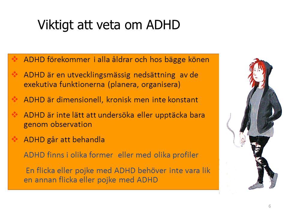 Viktigt att veta om ADHD