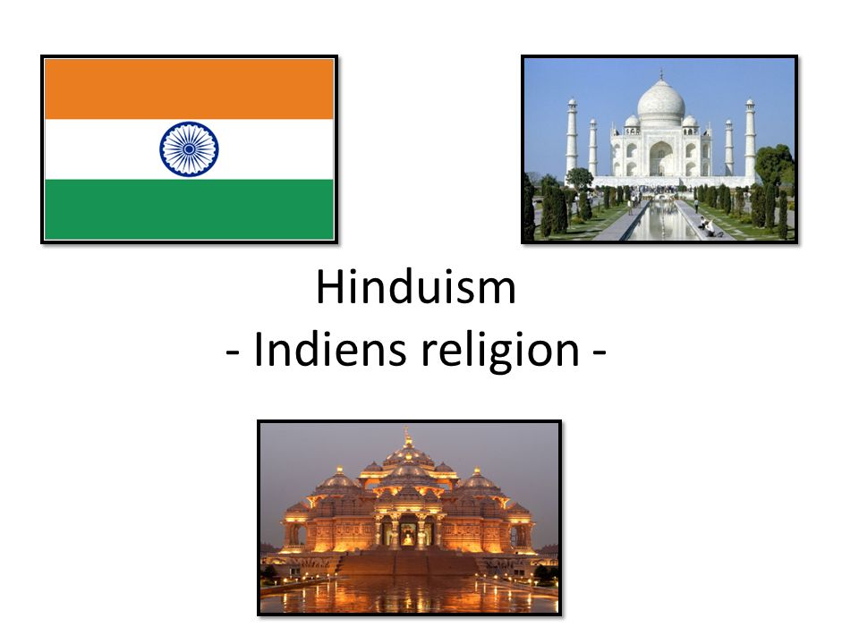 Hinduism - Indiens religion -