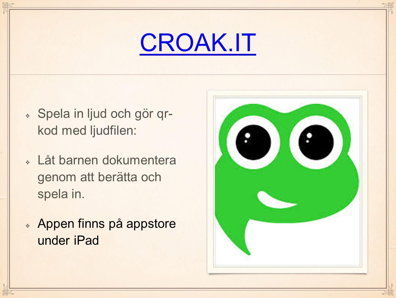 CROAK.IT Spela in ljud och gör qr- kod med ljudfilen: