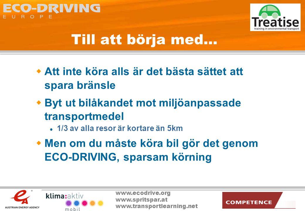 Till att börja med… Att inte köra alls är det bästa sättet att spara bränsle. Byt ut bilåkandet mot miljöanpassade transportmedel.