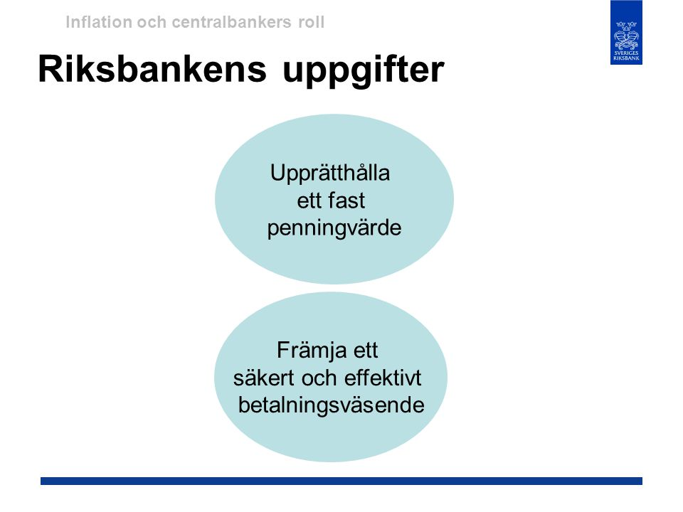 Riksbankens uppgifter