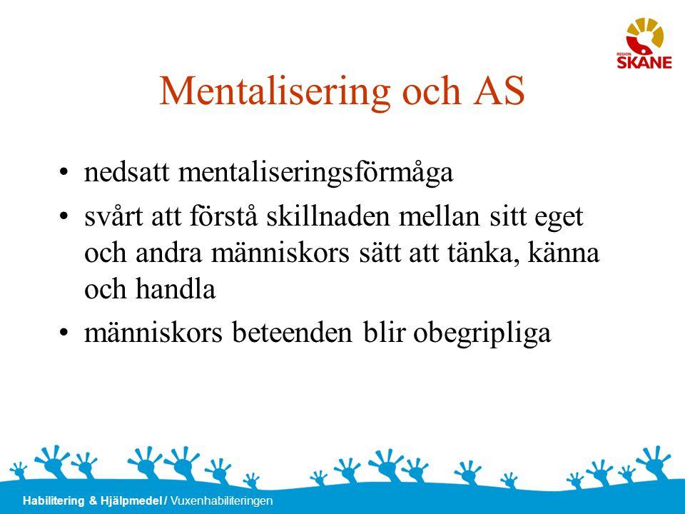 Mentalisering och AS nedsatt mentaliseringsförmåga