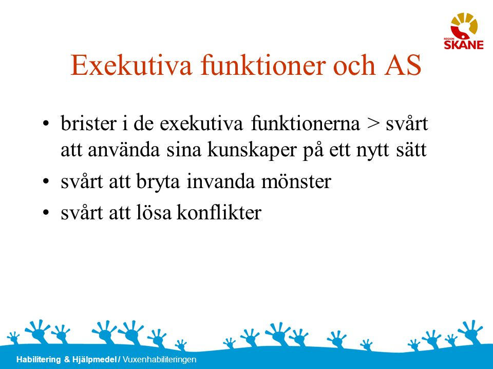 Exekutiva funktioner och AS